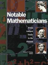 Notable Mathematicians - Robin, Young / Minderovic, Zoran / Young, Robyn V.