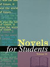 Novels for Students: Presenting Analysis, Context, and Criticism on Commonly Studied Novels - Gale Cengage Publishing
