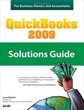QuickBooks 2009 Solutions Guide: For Business Owners and Accountants - Madeira, Laura