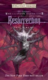Resurrection: War of the Spider Queen Book VI - Kemp, Paul S.