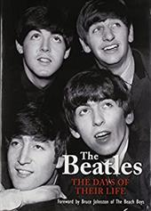 The Beatles: The Days of Their Life - Havers, Richard / Johnston, Bruce