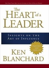 The Heart of a Leader: Insights on the Art of Influence - Blanchard, Ken