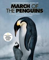 March of the Penguins - Jacquet, Luc / Maison, Jerome / Fifield, Donnali