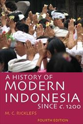 A History of Modern Indonesia Since c. 1200 - Ricklefs, M. C.