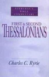 First & Second Thessalonians- Bible Commentary - Ryrie, Charles Caldwell