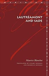 Lautreamont and Sade - Blanchot, Maurice / Kendall, Stuart / Kendall, Michelle