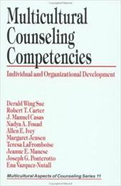 Multicultural Counseling Competencies: Individual and Organizational Development - Sue, Derald Wing / Carter, Robert T. / Casas, J. Manuel