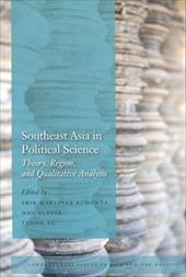 Southeast Asia in Political Science: Theory, Region, and Qualitative Analysis - Kuhonta, Erik / Slater, Dan / Vu, Tuong