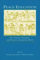 Peace Education: The Concept, Principles, and Practices Around the World - Eye, Alexander Von / Salomon / Salomon, Gavriel