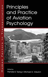 Principles and Practice of Aviation Psychology - Tsang, Pamela S. / Vidulich, Michael A.