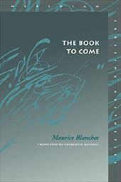 The Book to Come - Blanchot, Maurice / Mandell, Charlotte