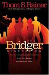 The Bridger Generation - Rainer, Thom