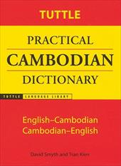 Tuttle Practical Cambodian Dictionary: English-Cambodian Cambodian-English - Smyth, David / Kien, Tran / Smyth