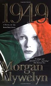 1949: A Novel of the Irish Free State - Llywelyn, Morgan