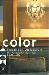Color for Interior Design - Rompilla, Ethel / New, York School of Interior Design / New York School of Interior Design