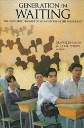 A Generation in Waiting: The Unfulfilled Promise of Young People in the Middle East - Dhillon, Navtej / Yousef, Tarik