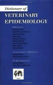 Dictionary of Veterinary Epide - Vaillancourt / Benet / Dufour