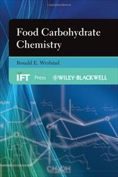 Food Carbohydrate Chemistry - Wrolstad, Ronald