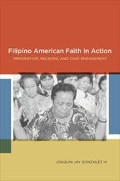 Filipino American Faith in Action: Immigration, Religion, and Civic Engagement - Gonzalez, Joaquin / Babbage, Charles / Campbell-Kelly, Martin
