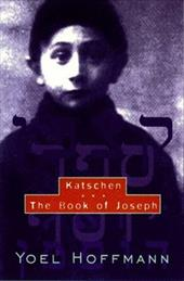 Katschen and the Book of Joseph - Hoffmann, Yoel / Kriss, David / Levenston, Eddie