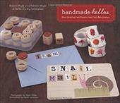 Handmade Hellos: Fresh Greeting Card Projects from First-Rate Crafters [With Envelope and Templates] - Moyle, Eunice / Moyle, Sabrina / Labieniec, Sarah