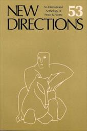 New Directions 53: An International Directory of Prose & Poetry - Laughlin, J. / Glassgold, Peter / Ohannessian, Griselda