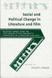 Social and Political Change in Literature and Film - Chapple, Richard L.