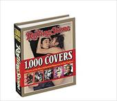 Rolling Stone: 1,000 Covers: A History of the Most Influencial Magazine in Pop Culture - Wenner, Fann S.