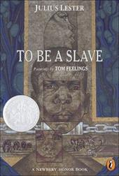 To Be a Slave - Lester, Julius / Feelings, Tom