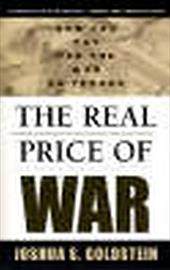 The Real Price of War: How You Pay for the War on Terror - Goldstein, Joshua S. / Janes, Regina