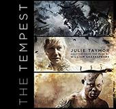 The Tempest - Taymor, Julie / Shakespeare, William / Bate, Jonathan