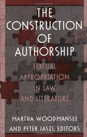 Constr of Authorship-P - Woodmansee / Woodmansee, Martha / Jaszi, Peter