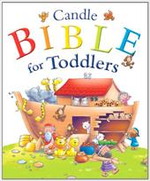 Candle Bible for Toddlers - David, Juliet / Prole, Helen