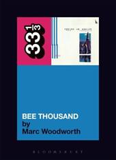 Guided by Voices' Bee Thousand - Woodworth, Marc