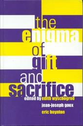 Enigma of Gift and Sacrifice Enigma of Gift and Sacrifice - Fordham University Press / Wyschogrod, Edith / Goux, Jean-Joseph