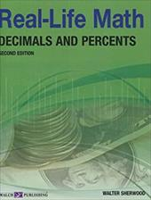 Real Life Math Decimals and Percents - Sherwood, Walter