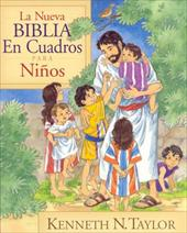 La Nueva Biblia En Cuadros Para Ninos = New Bible in Pictures for Little Eyes - Taylor, Kenneth N.