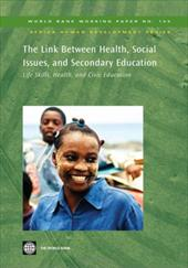 The Link Between Health, Social Issues, and Secondary Education: Life Skills, Health, and Civic Education - Smith, Robert / Nesbakken, Guro / Wirak, Anders