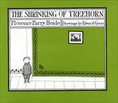 The Shrinking of Treehorn - Heide, Florence Parry / Gorey, Edward