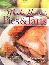 Pies & Tarts - Heatter, Maida / Pepin, Jacques