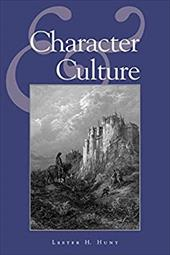 Character and Culture - Hunt, Lester H.