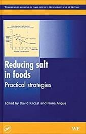 Reducing Salt in Foods: Practical Strategies - Kilcast, David / Angus, Fiona
