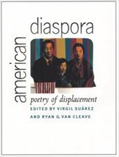 American Diaspora: Poetry of Displacement - Suarez, Virgil / Van Cleave, Ryan G.