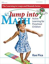 Jump Into Math: Active Learning for Preschool Children - Pica, Rae