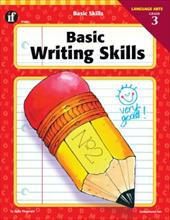 Basic Writing Skills, Grade 3 - Fitzgerald, Holly / Instructional Fair