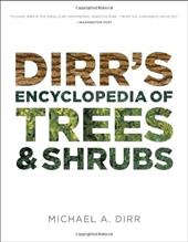 Dirr's Encyclopedia of Trees and Shrubs - Dirr, Michael A.