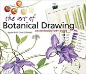 The Art of Botanical Drawing: An Introductory Guide - Ravet-Haevermans, Agathe