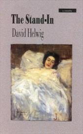 The Stand-In - Helwig, David