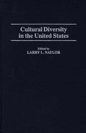 Cultural Diversity in the United States - Naylor, Larry L.