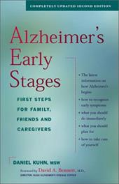 Alzheimer's Early Stages: First Steps for Family, Friends and Caregivers - Kuhn, Daniel / Bennett, David A.